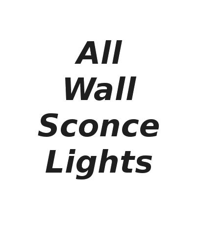 All wall sconce lights