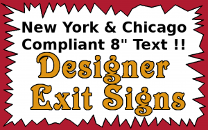 "New York & Chicago 8"" Exit Signs"